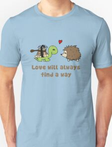 Love will always... Unisex T-Shirt
