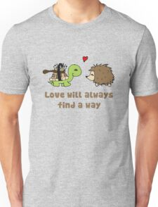 Love will always... Unisex T-Shirt