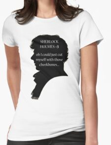 Sherlock's Cheekbones Womens Fitted T-Shirt