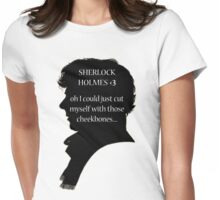 Sherlock's Cheekbones Womens Fitted T-Shirt