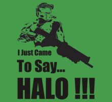 I Just Came to Say 'Halo' by Joe  McQuillan