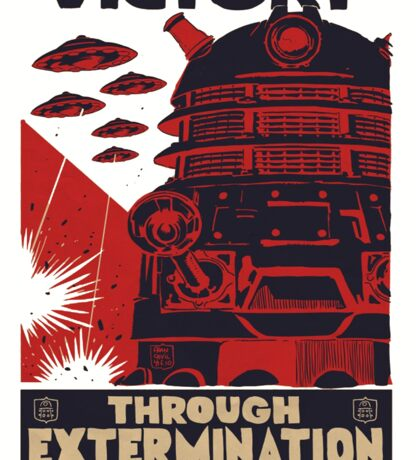 All Hail Our Dalek Overlord Sticker