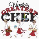Worlds Greatest Chef by cowpie