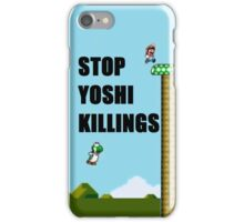 Stop Yoshi Killings iPhone Case/Skin