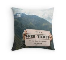 But, then again,nothing in life is Throw Pillow
