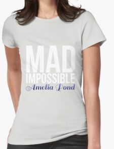 mad impossible; Womens Fitted T-Shirt