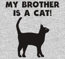 My Brother Is A Cat Kids Tee