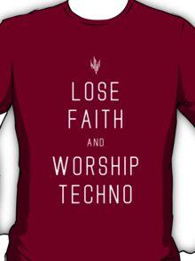 INFIDEL / Lose Faith And Worship Techno / White T-Shirt