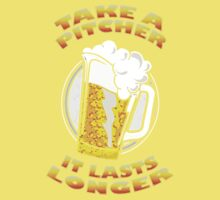 Take A Pitcher It Lasts Longer Beer Kids Clothes