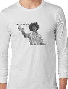 wookin pa nub Long Sleeve T-Shirt