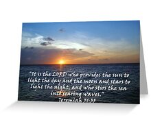 """Jeremiah 31:35""  by Carter L. Shepard Greeting Card"