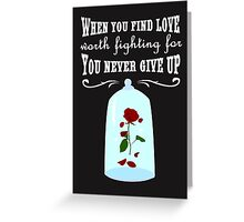 When You Find Love! Greeting Card