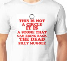 This is not a Circle Resurrection Stone Unisex T-Shirt
