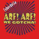 Arf! Arf! We gotcha! by pixhunter
