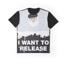 I want to release Graphic T-Shirt