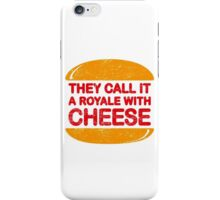 Royale with Cheese (aged look) iPhone Case/Skin