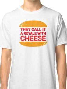 Royale with Cheese (aged look) Classic T-Shirt