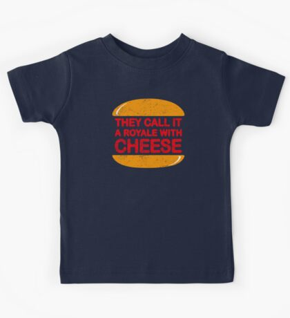 Royale with Cheese (aged look) Kids Tee