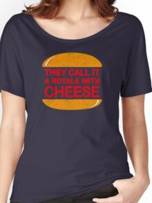 Royale with Cheese (aged look) Women's Relaxed Fit T-Shirt