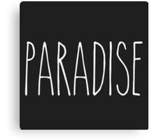 Paradise slogan  Canvas Print