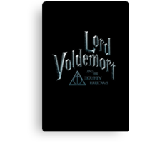 Lord Voldemort and the Deathly Hallows Canvas Print