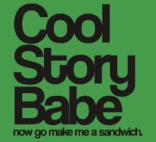 Cool Story Babe. One Piece - Short Sleeve