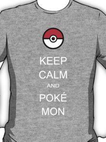 Keep calm and pokemon T-Shirt