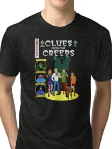 Clues From the Creeps Tri-blend T-Shirt