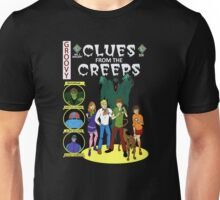 Clues From the Creeps Unisex T-Shirt