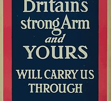 Britains strong arm and yours will carry us through Enlist now by wetdryvac