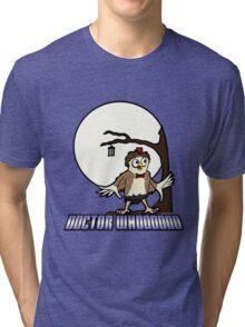 doctor whooooooooo Tri-blend T-Shirt
