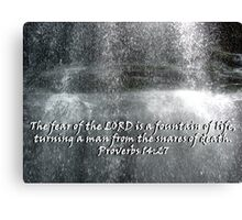 """""""Proverbs 14:27""""  by Carter L. Shepard Canvas Print"""
