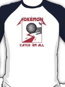 Gotta Kill 'em all T-Shirt