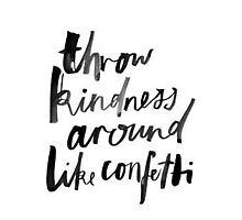 """""""Thrown Kindness Around Like Confetti"""" tumblr quote merch! by youtubemugs"""