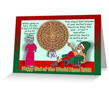 Happy End of the World Xmas 2012 - Santa's dilemma 04  Greeting Card