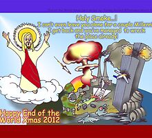 Happy End of the World Xmas 2012   by TommyRocket