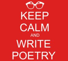 KEEP CALM AND WRITE POETRY Kids Clothes