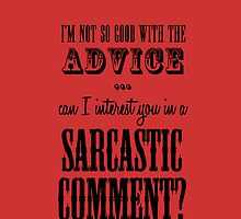Sarcastic Comment iPhone Case by CoExistance