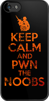 KEEP CALM AND PWN THE NOOBS by bomdesignz