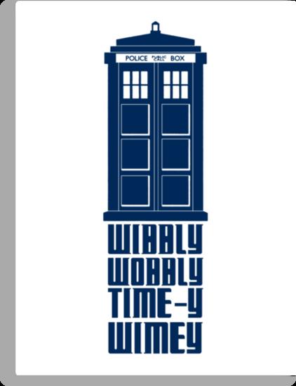 TARDIS - wibbly, wobbly, time-y, wimey by Zoe Toseland