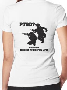 PTSD? You mean the best years of my life! Women's Fitted V-Neck T-Shirt
