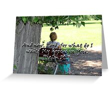 """Psalm 39:7"" Color by Carter L. Shepard Greeting Card"