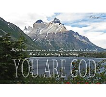 Psalm 90:2 Torres del Paine Photographic Print