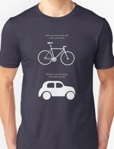 This one runs on fat and saves you money, this one runs on money and makes you fat Unisex T-Shirt