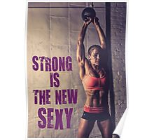 Strong Is The New Sexy Poster