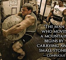 Strongman Motivation - The Man Who Moves Mountains by oolongtees