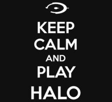Keep calm and play Halo Kids Clothes