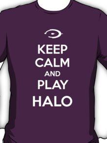 Keep calm and play Halo T-Shirt
