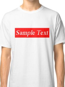 Supreme Sample Text Classic T-Shirt