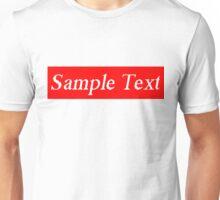 Supreme Sample Text Unisex T-Shirt
